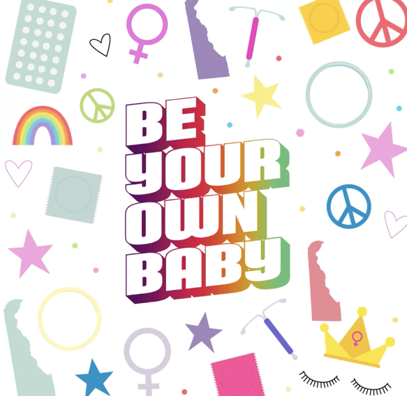 Be Your Own Baby